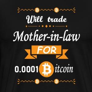 Echange belle-mère contre très peu de bitcoins - T-shirt Premium Homme