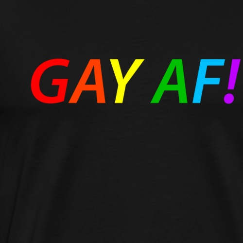 GAY AF - Rainbow bunt LGBTQ+ Shirt - Männer Premium T-Shirt