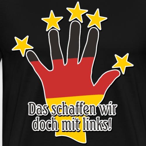 Fussball 5 Sterne Das Schaffen Wir 2 - Männer Premium T-Shirt