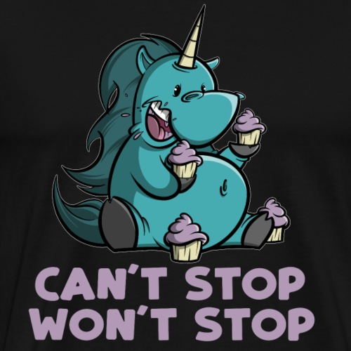 Can't Stop Won't Stop - Unicorn - Einhorn - Männer Premium T-Shirt