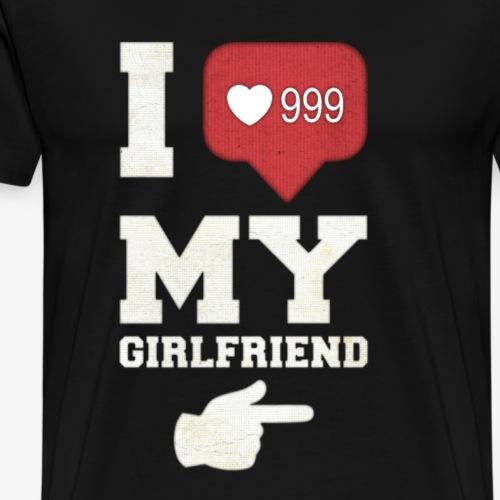 Ich liebe meine Freundin - Männer Premium T-Shirt