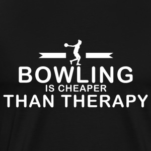 Bowling is cheaper than therapy - Männer Premium T-Shirt