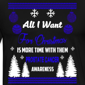 Prostate Cancer Awareness All I Want For Christmas - Men's Premium T-Shirt