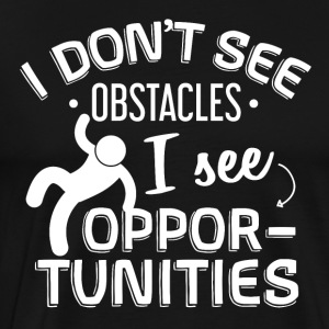 I only see possibilities - Parkours shirt - Men's Premium T-Shirt