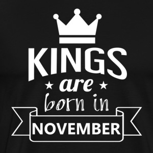KINGS geboren in november - Mannen Premium T-shirt