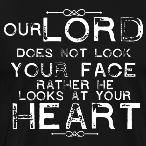 Our Lord looks at your heart - Men's Premium T-Shirt