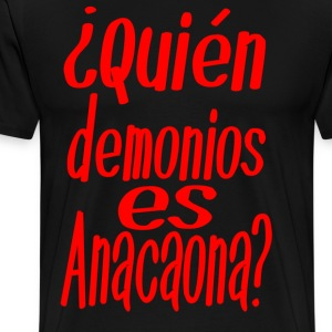 Quien demonios es Anacaona - Salsa Dance Shirt - Männer Premium T-Shirt
