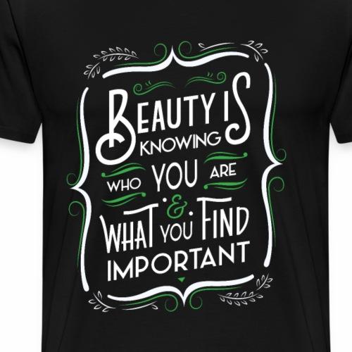 La beauté c'est de savoir (Vert) - Men's Premium T-Shirt