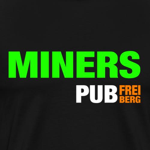 Miners Pub Freiberg - Männer Premium T-Shirt