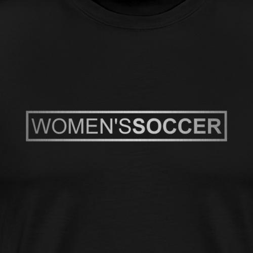 Women's Soccer - Men's Premium T-Shirt