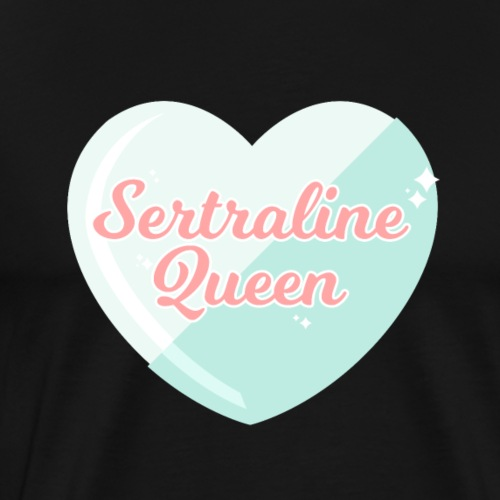 Sertraline Queen - Men's Premium T-Shirt