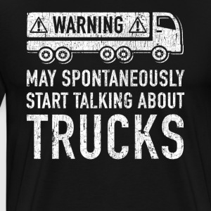 Funny Trucker Gift Idea - Men's Premium T-Shirt