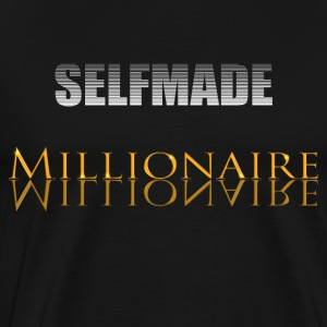 Self Made Millionaire - T-shirt Premium Homme