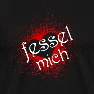 fessel mich - Männer Premium T-Shirt