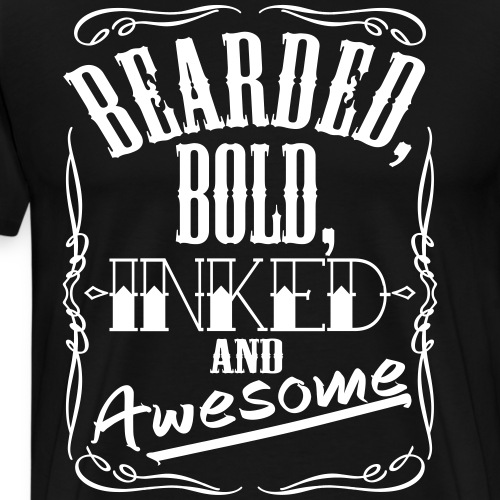 Bearded Bold Inked and Awesome - Mannen Premium T-shirt