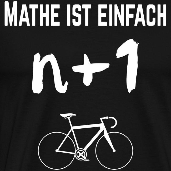 Mathe ist einfach. Bei Fahrrädern gilt: n+1