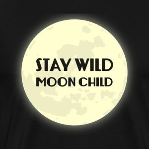 Hippie / Hippies: Blijf Wild Moonchild - Mannen Premium T-shirt