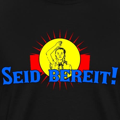 Seid bereit - Männer Premium T-Shirt