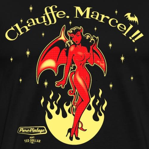 Chauffe, Marcel ! - T-shirt Premium Homme