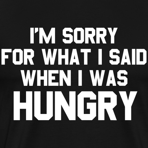 Hungry - Premium-T-shirt herr