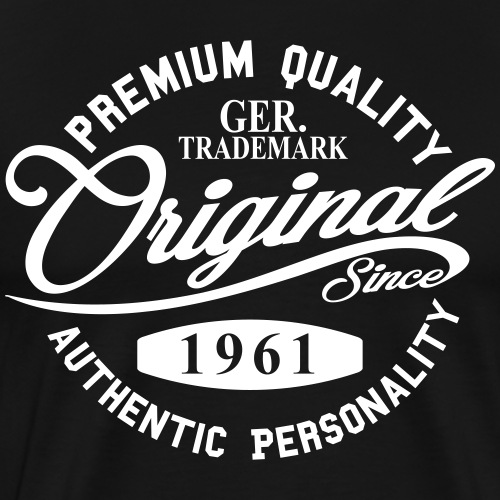 Original Since 1961 Handwriting Premium Quality - Männer Premium T-Shirt