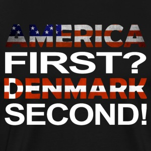 America first Denmark second - Männer Premium T-Shirt