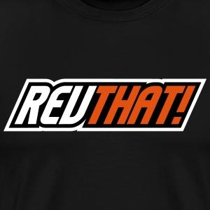 REVTHAT   Street & Sportbike Accessoires - Mannen Premium T-shirt