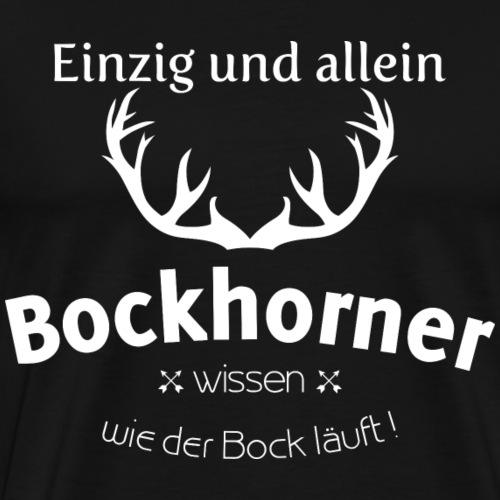 Bockhorner - Männer Premium T-Shirt