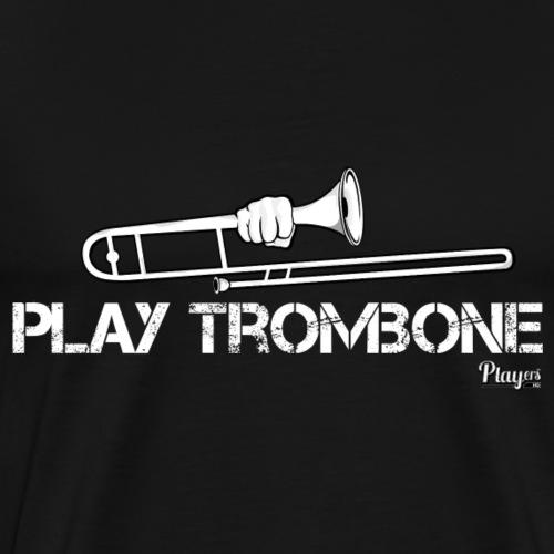 Play Trombone - Men's Premium T-Shirt