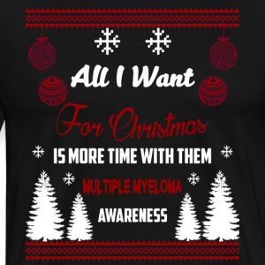 Multiple Myeloma All I Want For Chrismas - Mannen Premium T-shirt