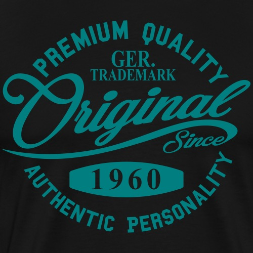 Original Since 1960 Handwriting Premium Quality - Männer Premium T-Shirt