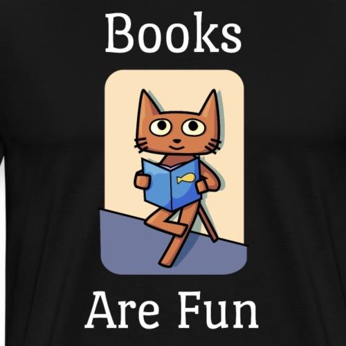 Books Are Fun Cat - Premium T-skjorte for menn