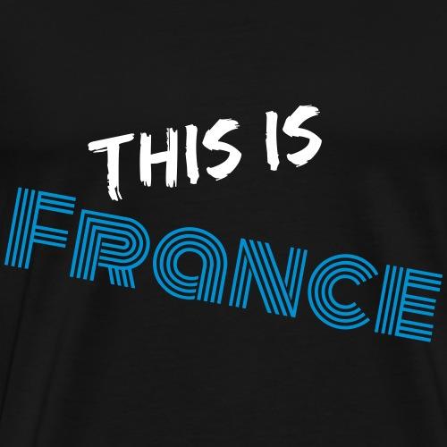 Das ist Frankreich - Männer Premium T-Shirt