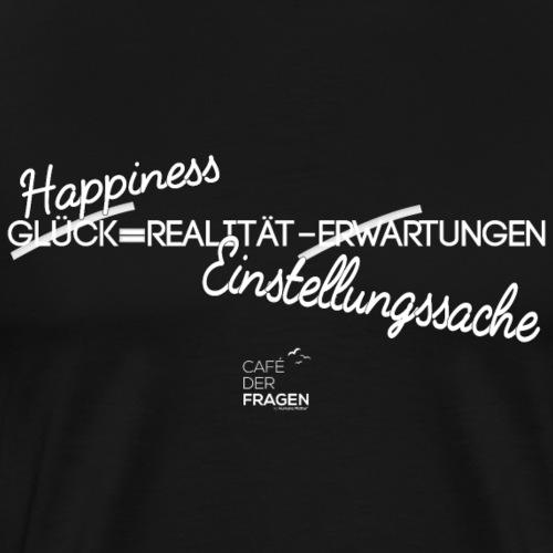 Happiness - weiße Schrift - Männer Premium T-Shirt
