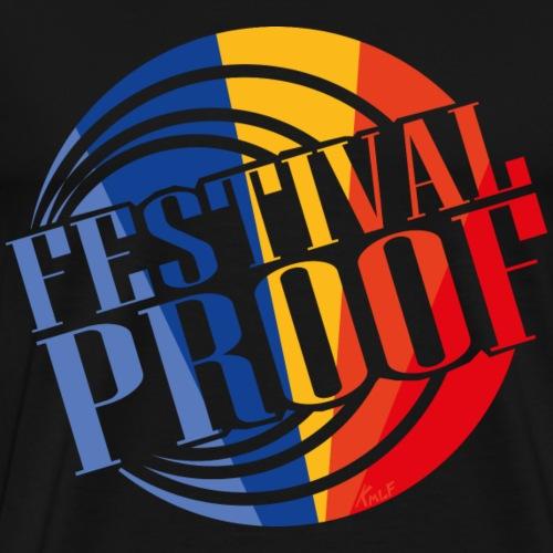 Festival Proof - T-shirt Premium Homme