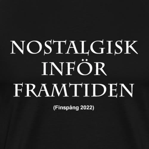 Nostalgisk inför framtiden - Premium-T-shirt herr