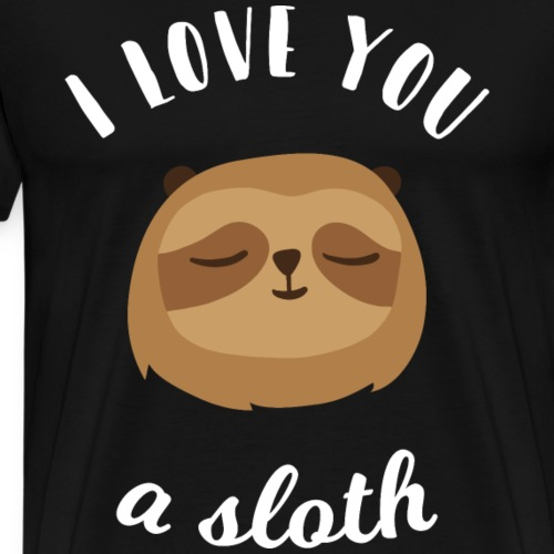 Ich liebe dich Love Faultier Tiere Geschenk - Männer Premium T-Shirt