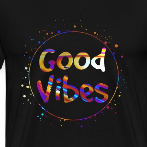 Good Vibes - Männer Premium T-Shirt