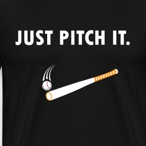 Just pitch it Baseball/Softball - Männer Premium T-Shirt