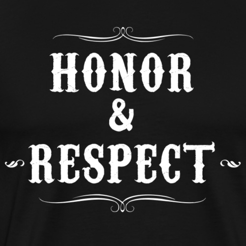 honor & respect - Camiseta premium hombre