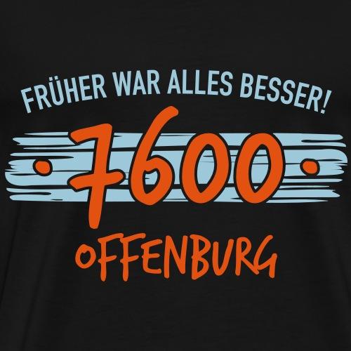 Früher 7600 Offenburg Geschenk - Männer Premium T-Shirt