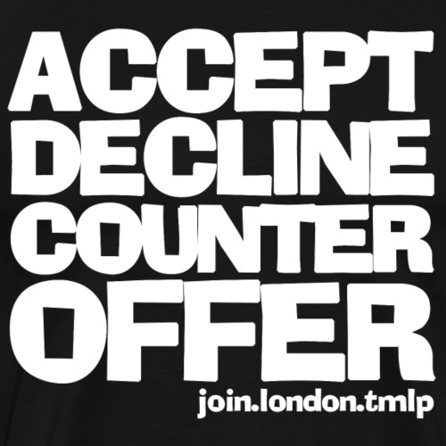 accept decline counteroffer white text - Men's Premium T-Shirt