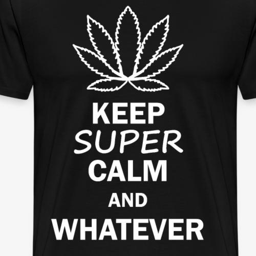 Keep super calm - Immer gelassen bleiben