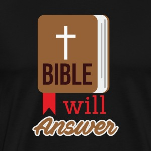 Bible will Answer - Männer Premium T-Shirt
