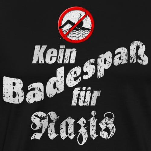 Kein Badespaß für Nazis - Freischwimmer - Männer Premium T-Shirt