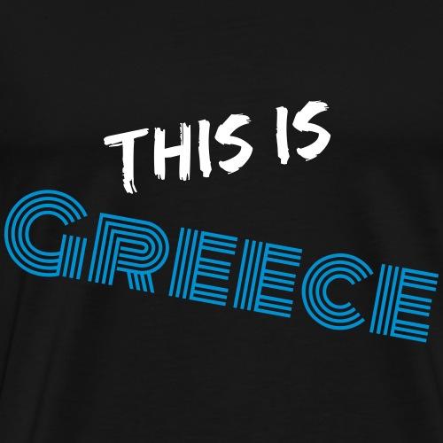 Das ist Griechenland - Männer Premium T-Shirt