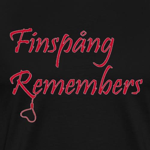 Finspång remembers - Premium-T-shirt herr