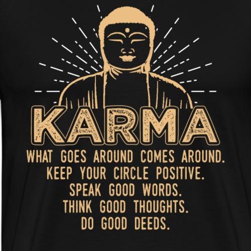 KARMA Buddha Quote - Männer Premium T-Shirt