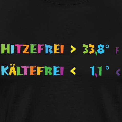 Immer Schulfrei - Männer Premium T-Shirt