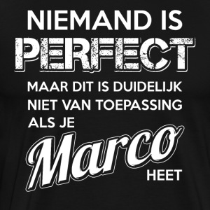 Niemand is perfect. Persoonlijk cadeau Marco. - Mannen Premium T-shirt